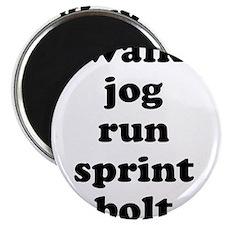 walk jog run sprint bolt text Magnet