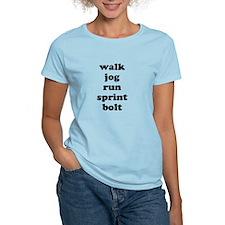walk jog run sprint bolt text T-Shirt