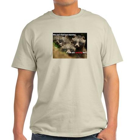 Anti-Fur Raccoon Dog pups Light T-Shirt
