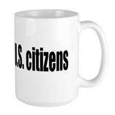 U.S. jobs for U.S. citizens Mug