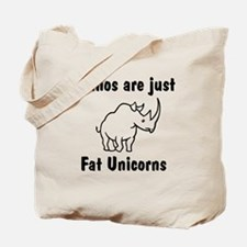 Rhinos are just fat unicorns Tote Bag
