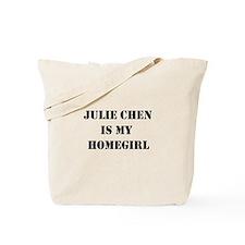 Julie Chen is my homegirl Tote Bag
