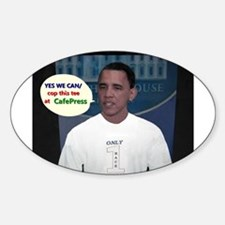 YES WE CAN/cop this tee Sticker (Oval)