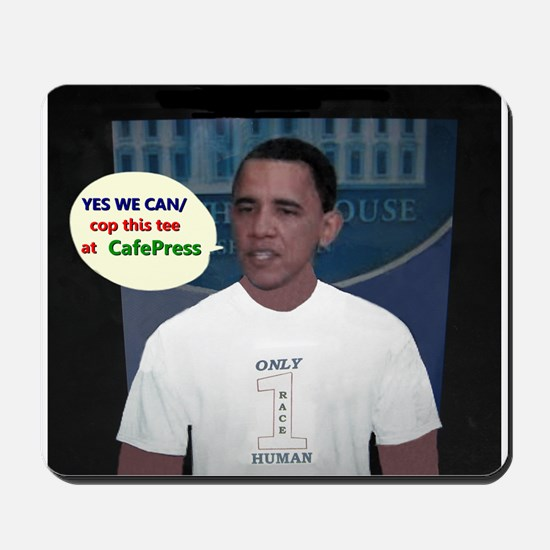 YES WE CAN/cop this tee Mousepad