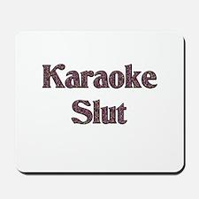 Karaoke Slut Mousepad