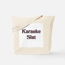 Karaoke Slut Tote Bag
