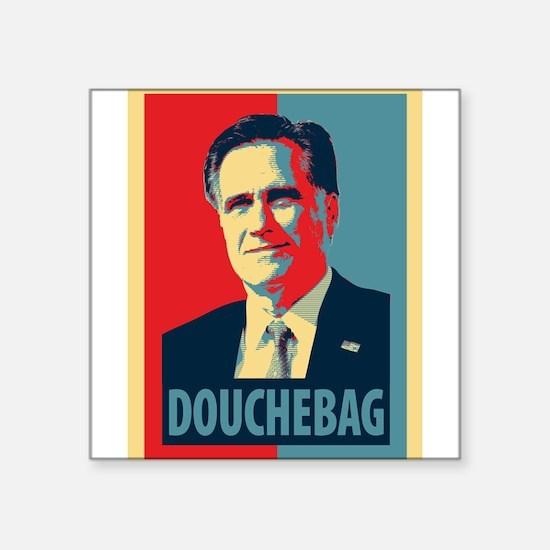 "Mitt Romney Douchebag Square Sticker 3"" x 3"""