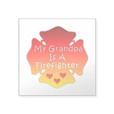 "Firefighter Grandfather Square Sticker 3"" x 3"