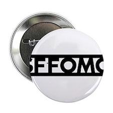 """SFFOMO 2.25"""" Button"""