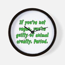 If you're not vegan - Wall Clock