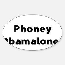 Phoney Obamaloney - Barack Obama Decal