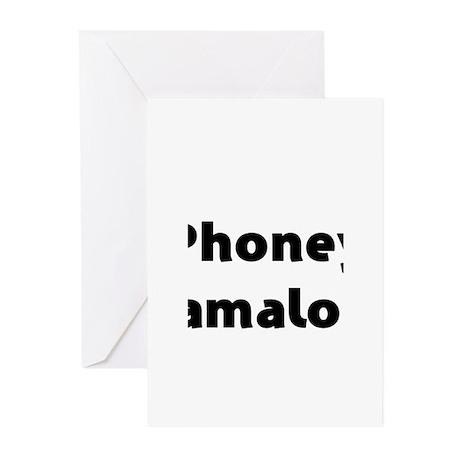 Phoney Obamaloney - Barack Obama Greeting Cards (P