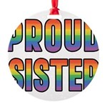 PROUD-SISTER_TR.png Round Ornament