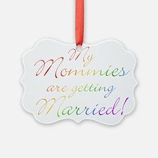 gay_wedding_mommies.jpg Ornament