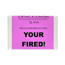 boss fired Rectangle Magnet