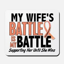 My Battle Too Uterine Cancer Mousepad
