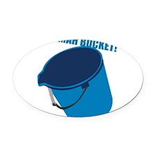 mah-bucket.png Oval Car Magnet
