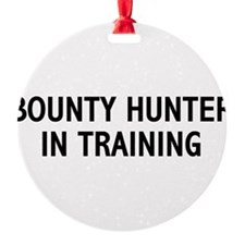 Bounty Hunter In Training Ornament