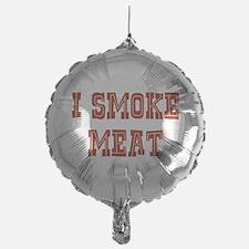 I Smoke Meat Balloon