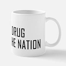 Drug of the Nation Mug