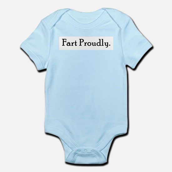 Fart Proudly Infant Creeper