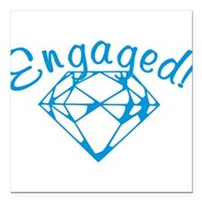 """engaged.png Square Car Magnet 3"""" x 3"""""""