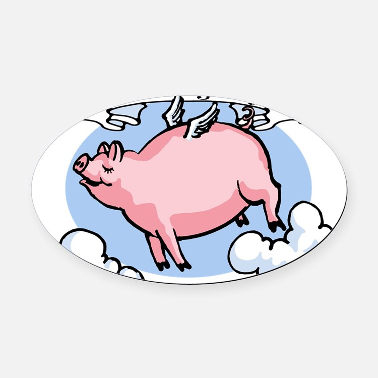 when-pigs-fly.png Oval Car Magnet