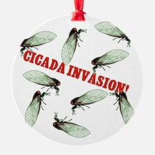 CICADA-INVASION.png Ornament