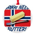 norway-needs-butter.png Round Ornament