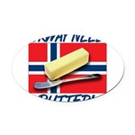 norway-needs-butter.png Oval Car Magnet