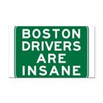boston-drivers-are-insane.png Rectangle Car Magnet