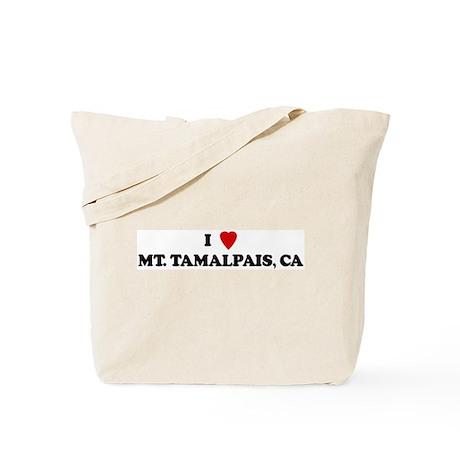 I Love MT TAMALPAIS Tote Bag