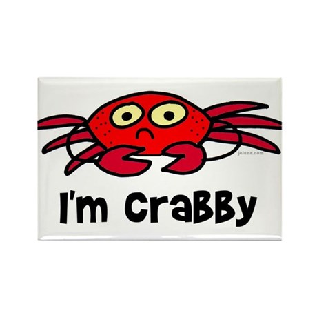 I'm crabby Rectangle Magnet
