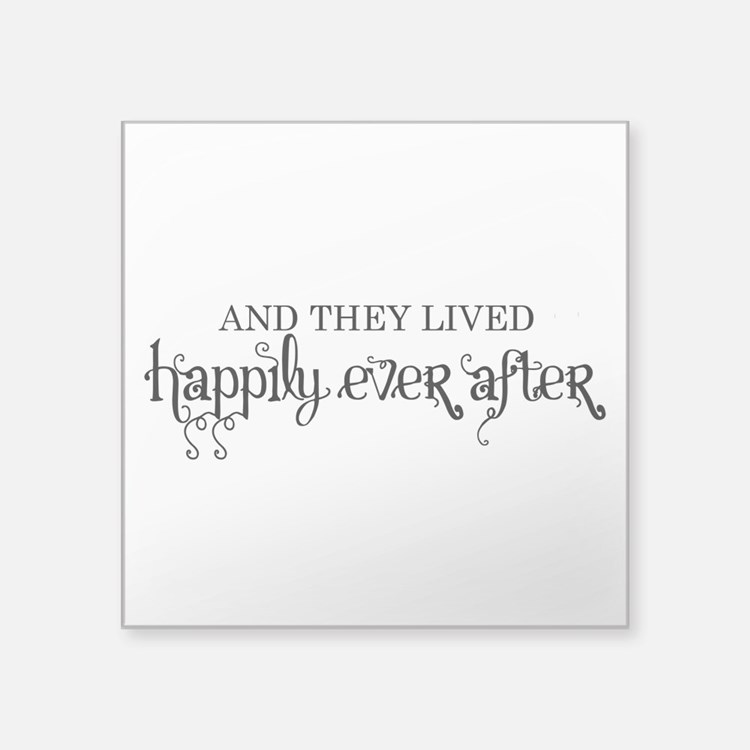 And they lived happily ever after black Square Sti