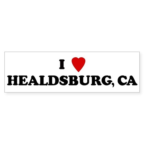 I Love HEALDSBURG Bumper Sticker
