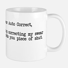 Dear Auto Correct stop correcting my swear words M
