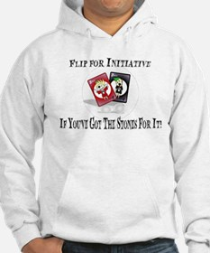 If You've Got The Stones For It! Hoodie