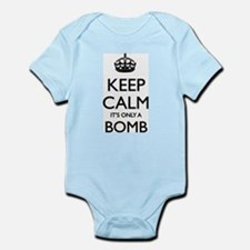 Keep Calm... it's only a Bomb Infant Bodysuit