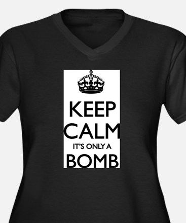 Keep Calm... it's only a Bomb Women's Plus Size V-