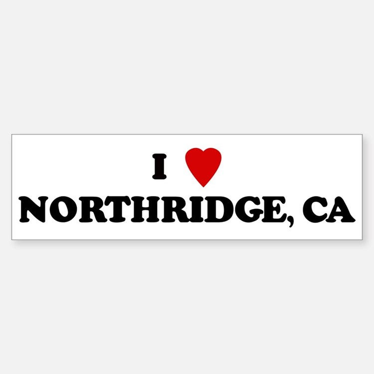 I Love NORTHRIDGE Bumper Bumper Bumper Sticker