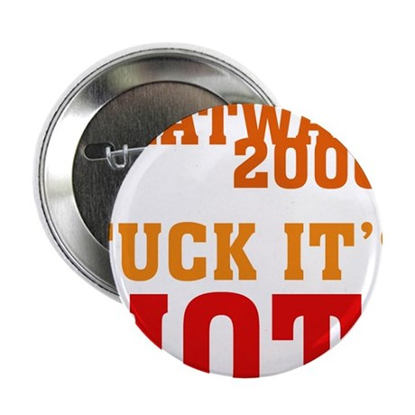 "Heat Wave 2006 2.25"" Button (10 pack)"