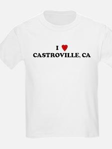 I Love CASTROVILLE Kids T-Shirt
