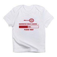 Badminton Skills Loading Infant T-Shirt