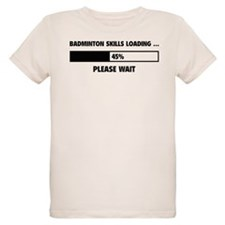Badminton Skills Loading T-Shirt