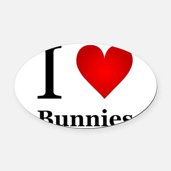 I Love Bunnies Oval Car Magnet