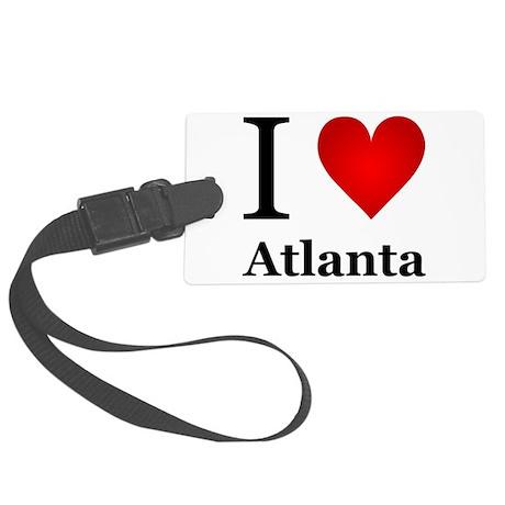 I Love Atlanta Large Luggage Tag