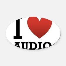 I-Love-Audio.png Oval Car Magnet
