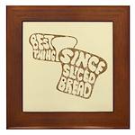 Best Thing Since Sliced Bread Framed Tile