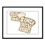 Best Thing Since Sliced Bread Large Framed Print