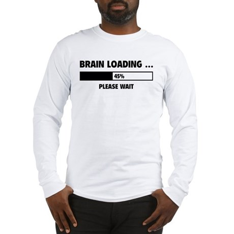 Brain Loading Long Sleeve T-Shirt